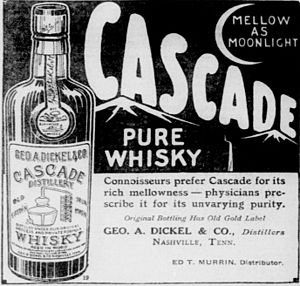George Dickel - Cascade Pure Whisky ad from 1915