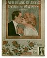 I never heard of anybody dying from a kiss, did you? 1913.jpg