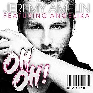 Jérémy Amelin - Oh, Oh! (feat. Angelika).jpg