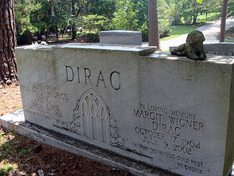 Paul Dirac - Dirac's grave in Roselawn Cemetery, Tallahassee, Florida. Also buried is his wife Manci (Margit Wigner). Their daughter Mary Elizabeth Dirac, who died 20 January 2007, is buried next to them but not shown in the photograph.