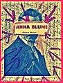 Pedro Meier Artist's books »ANNA BLUME«. Paraphrasen zu Kurt Schwitters. Künstlerbuch, Malerbuch, 2016. Fluxus, DADA. Foto© Pedro Meier Multimedia Artist.jpg