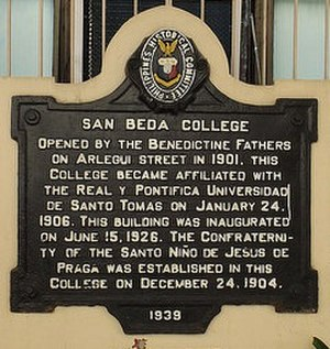 San Beda College - The original Historical Marker.   On October 21, 1939, the historical marker at San Beda College was installed. However, it got stolen during World War II but later recovered in 1971 by Mr. Ramon Marcos in an excavation along Legarda Street. It was then re-installed a year later by then Vice President of San Beda Alumni Association Dr. Vicente Genato.