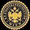 Siegelmarke Kaiserlich Königliche Staatsbahndirection - Wien W0213072.jpg
