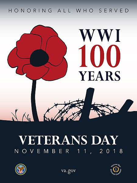 Poster with drawing of poppy and barbed-wire fence. Text: WWI 100 Years. Veterans Day, November 11, 2018. Poster design by U.S. Veterans Administration.