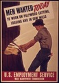 """""""Men wanted today to work on pulpwood cutting, logging and in saw mills"""" - NARA - 515003.tif"""