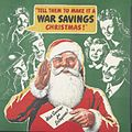 'tell Them to Make It a War Savings Christmas!' Art.IWMPST16433.jpg