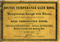 1848 BostonTemperanceGleeBook.png
