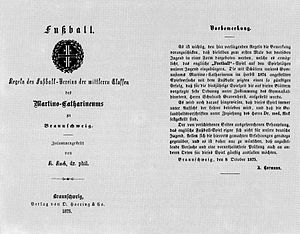 Konrad Koch - The first German version of the rules of football by Konrad Koch