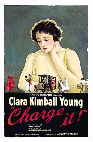 Clara Kimball Young - Clara Kimball Young in 1921 promotional poster for the Harry Garson directed film Charge It for Equity Pictures.