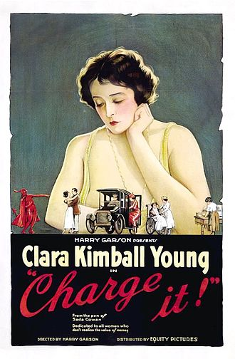 Clara Kimball Young - Clara Kimball Young in a 1921 promotional poster for the Harry Garson directed film Charge It for Equity Pictures.