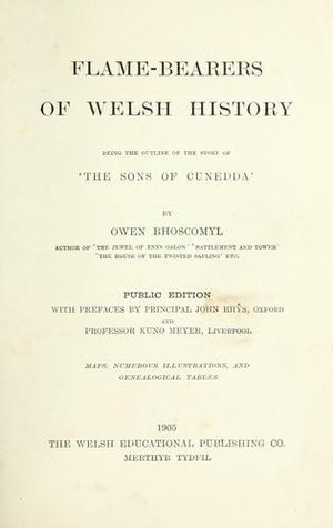Arthur Owen Vaughan - Flame-Bearers of Welsh History: Being the outline of the Sons of Cunedda by Arthur Owen Vaughan