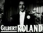 Schauspieler Gilbert Roland