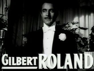 Gilbert Roland - Gilbert Roland from the trailer for the film The Bad and the Beautiful from 1952