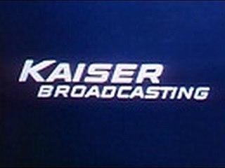Kaiser Broadcasting