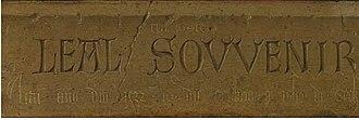 Léal Souvenir - Detail showing the three inscriptions