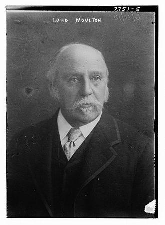 John Fletcher Moulton, Baron Moulton - John Fletcher Moulton, Baron Moulton, c.  1913