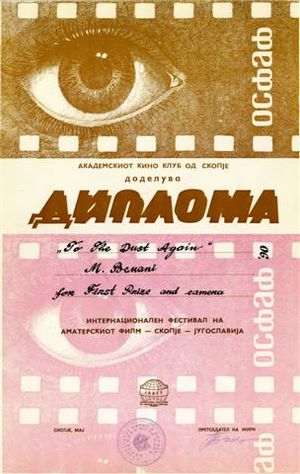 "Mahdi Bemani Naeini - Diploma and first prize for the film ""To the dust again"" from Skopje International film festival, Yugoslavia (1990)."