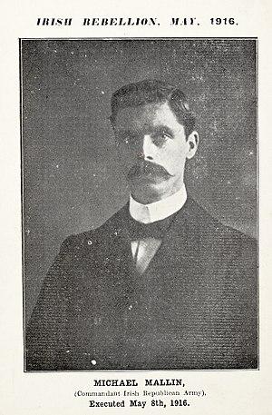 Michael Mallin - Image: Michael Mallin (Commandant Irish Republican Army) Executed May 8th, 1916. (36052732403)