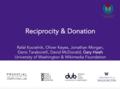 Reciprocity & Donation - Research Showcase Presentation Splash Slide.png