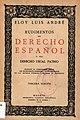 Rudimentos de derecho español o sea Derecho usual patrio adaptado al cuestionario oficial del bachillerato.jpg