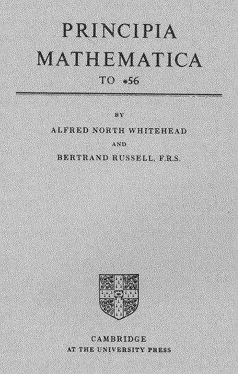 Russell, Whitehead - Principia Mathematica to 56