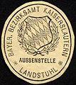 Siegelmarke Bayerisches Bezirksamt Kaiserslautern - Aussenstelle Landstuhl W0227926.jpg
