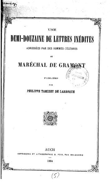 File:Tamizey de Larroque - Une demi douzaine de lettres inédites adressées par des hommes célèbres au maréchal de Gramont.djvu