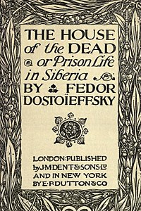 The House of the Dead - Fyodor Dostoyevsky.jpg