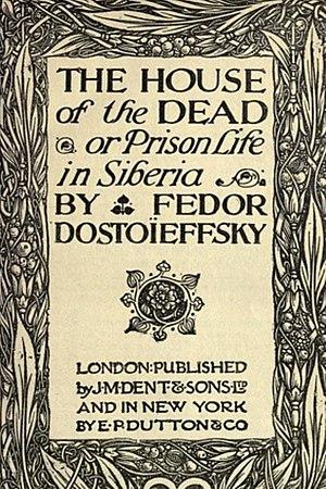 The House of the Dead (novel) - Image: The House of the Dead Fyodor Dostoyevsky