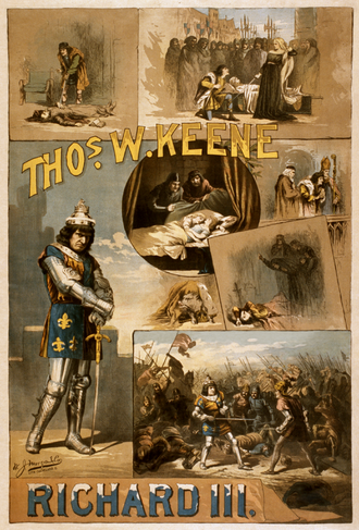 Poster, c. 1884, advertising an American production of the play, showing many key scenes Thomas Keene in Richard III 1884 Poster.png