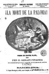 Frederic Soler i Hubert: ¡La Mort de la paloma poema en cuatre plats