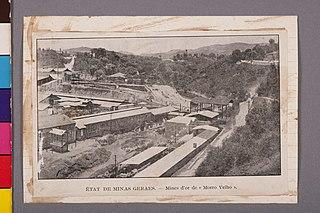 État de Minas Geraes - Mines D'Or de Morro Velho