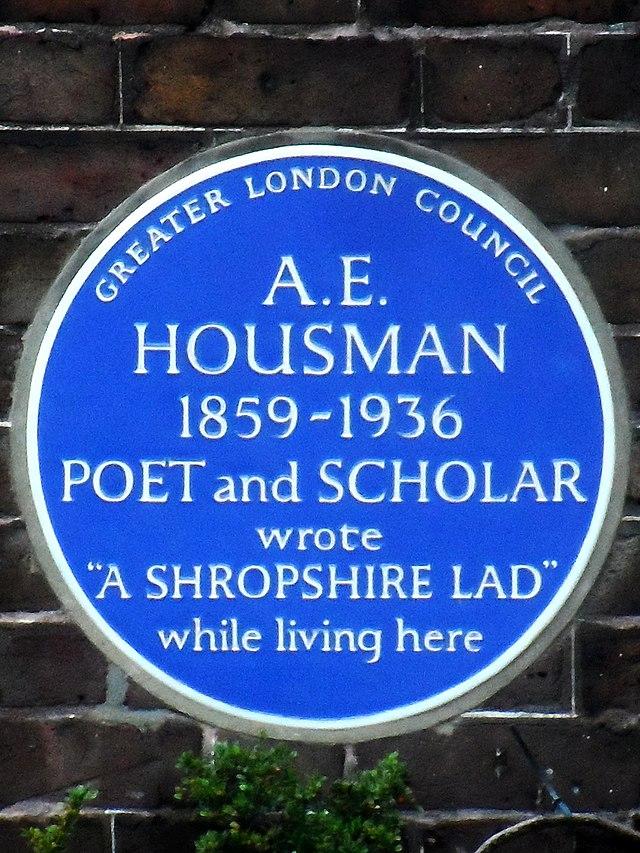 """A. E. Housman blue plaque - A. E. Housman 1859-1936 poet and scholar wrote """"A Shropshire Lad"""" while living here"""