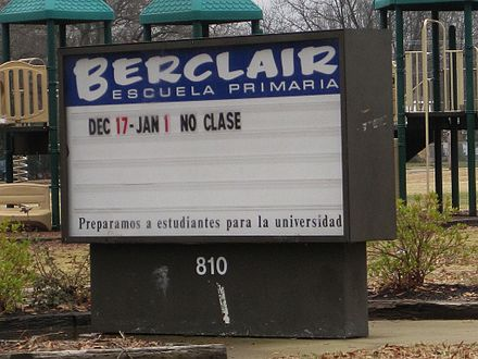 Public elementary school sign in Spanish in Memphis, Tennessee. Berclair Elementary School sign in Spanish Memphis TN 2013-01-01 015.jpg