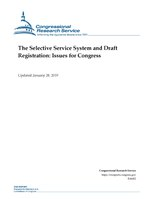 Congressional Research Service Report R44452 - The Selective Service System and Draft Registration - Issues for Congress.pdf