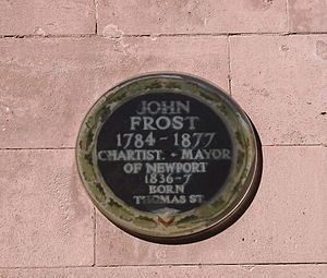 John Frost (Chartist) - John Frost commemorative plaque, High Street, Newport