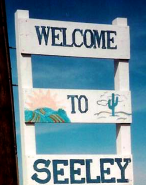 Seeley, California - Seeley's welcome sign