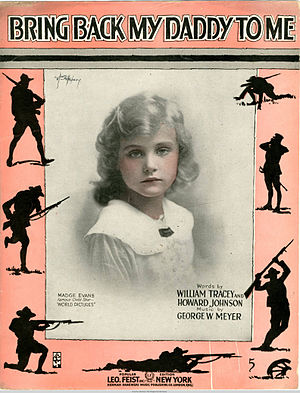 "1917 in music - Sheet music cover for ""Bring Back My Daddy To Me"""