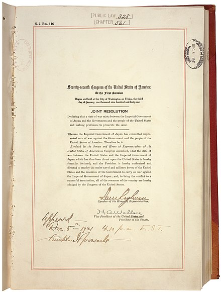 U.S. Congress Joint Resolution signed by President Roosevelt on December 8, 1941 at 4:10 p.m., Public Law 77-328, 55 STAT 795, which declared war on Japan. U.S. Congress Joint Resolution to Declare War on Japan.jpg
