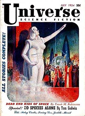 "Tom Godwin - Godwin's ""No Species Alone"", despite being cover-featured on the July 1954 issue of Universe Science Fiction, was not published until the November issue"