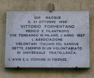 Associazione Volontari Italiani Sangue - Plaque on Via Sant'Antonino in Firenze (Florence), marking the place of birth of Dr. Vittorio Formentano, founder of AVIS.