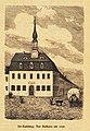 Was die Heimat erzählt (Störzner) 011, Ausschnitt mit Alt-Radeberg Rathaus (Entwurf Samuel Locke 1741).jpg
