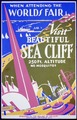 When attending the World's Fair, visit beautiful Sea Cliff LCCN96525136.tif