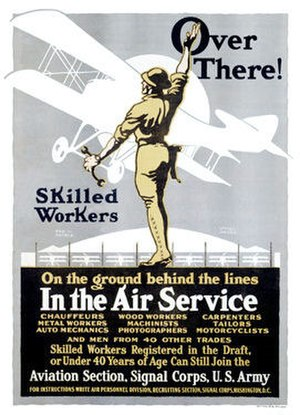 Organization of the Air Service of the American Expeditionary Force - World War I Air Service recruiting poster, 1918