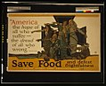 """America, the hope of all who suffer, the dread of all who wrong,"" Whittier. Save food and defeat frightfulness - Paus. LCCN2002719414.jpg"