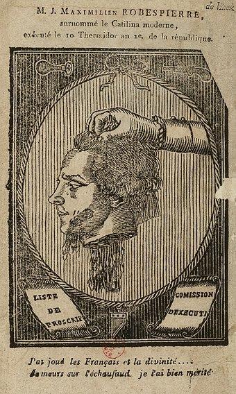 M.J. Maximilien Robespierre: surnommé le Catilina moderne, exécuté le 10 Thermidor an 2.e, de la République, estampe anonyme, Paris, BnF, 1794.