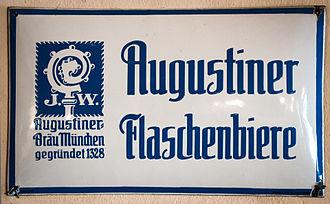 Augustiner-Bräu - Image: 2013 Augustiner Bräu Enamel