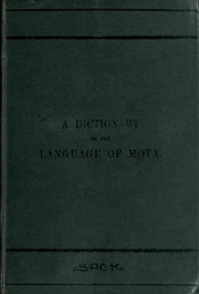 A dictionary of the language of Mota, Sugarloaf Island, Banks' Islands; Robert Henry Codrington, John Palmer; 1896; London, Society for Promoting Christian Knowledge.djvu