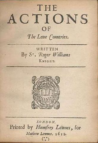 Roger Williams (soldier) - The title page of Williams' book The Actions of the Lowe Countres.