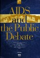 Aids and the public debate - historical and contemporary perspectives (IA aidspublicdebate00hann).pdf